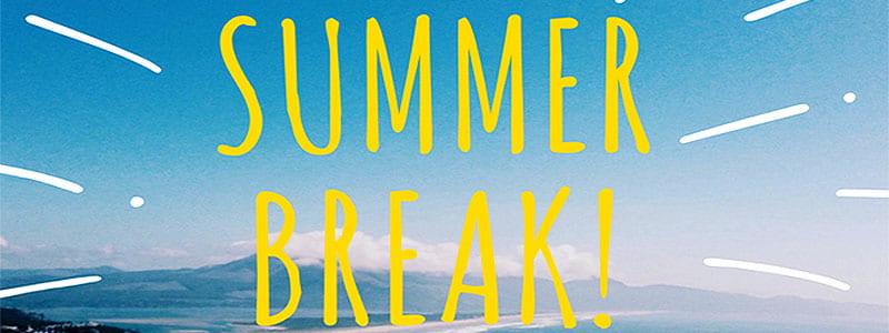 Summer Break Banner
